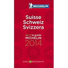MICHELIN Suisse 2014: Hotels & Restaurants (MICHELIN Hotelführer)