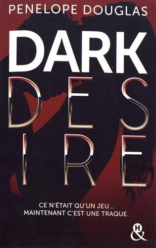 Dark Desire: enfin la suite de Dark Romance !