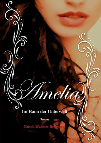 Amelia: Im Bann der Unterwelt Band II