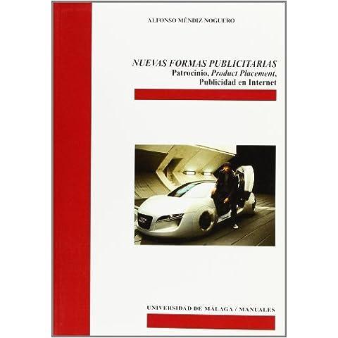 Nuevas formas publicitarias: Patrocinio, Product Placement, Publicidad en Internet (Manuales)