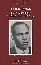 De la Martinique à l'Algérie et à l'Afrique