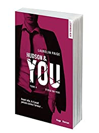 You, tome 4 : Hudson & You par Laurelin Paige