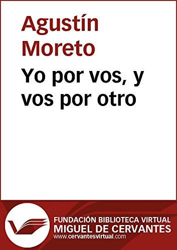 More Books by Agustín Moreto