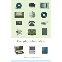 Everyday Information: The Evolution of Information Seeking in America (MIT Press) (English Edition)