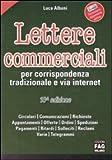Scarica Libro Lettere commerciali per corrispondenza tradizionale e via internet (PDF,EPUB,MOBI) Online Italiano Gratis
