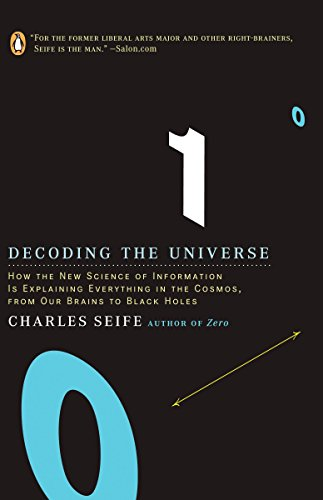 Decoding the Universe: How the New Science of Information Is Explaining Everythingin the Cosmos, Fromou R Brains to Black Holes por Charles Seife