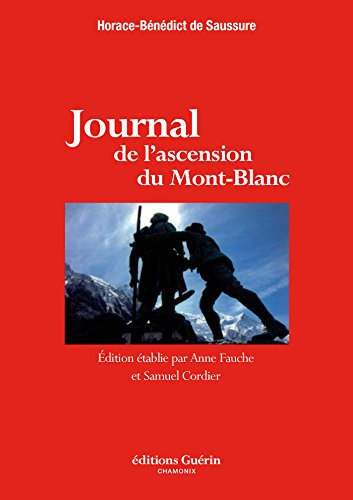 Journal de l'ascension du Mont-Blanc (French Edition)