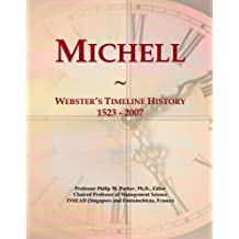 Michell: Webster's Timeline History, 1523 - 2007