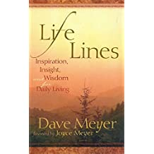 Life Lines: Inspiration, Insight, and Wisdom for Daily Living (English Edition)