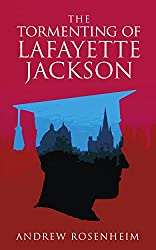 The Tormenting of Lafayette Jackson