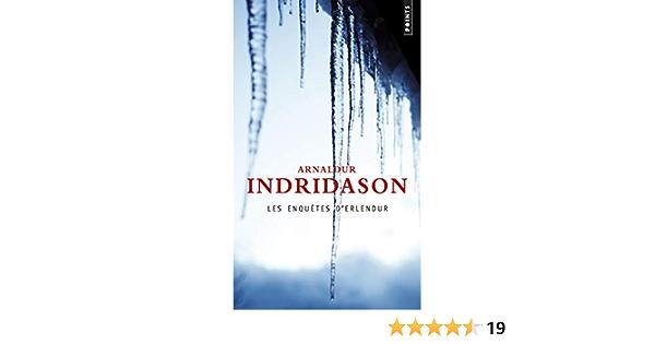 Amazon Fr Les Enquetes D Erlendur Indridason Arnaldur Livres