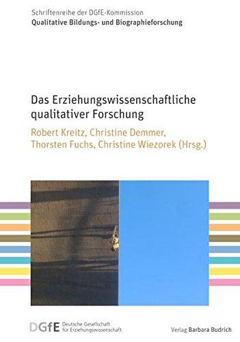 Das Erziehungswissenschaftliche qualitativer Forschung (Schriftenreihe der DGfE-Kommission Qualitative Bildungs- und Biographieforschung)