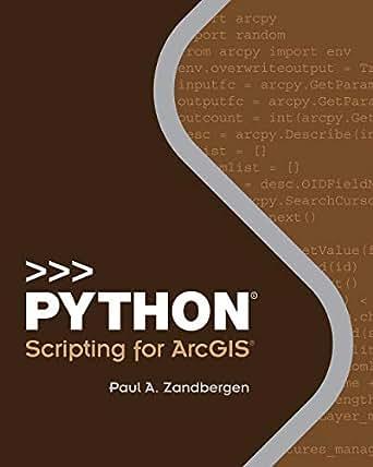 Python Scripting for ArcGIS (English Edition)