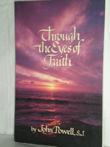 Through The Eyes Of Faith