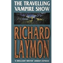 The Travelling Vampire Show by Richard Laymon (2000-12-07)