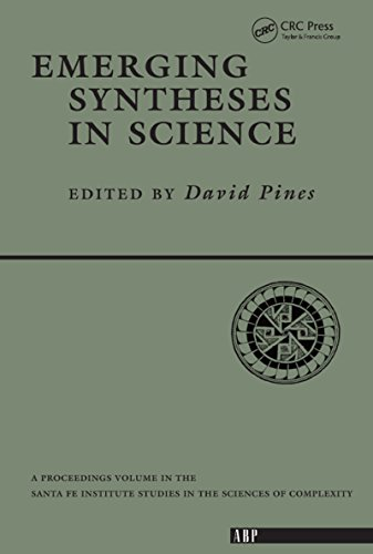 Emerging Syntheses In Science (Santa Fe Institute Series Book 1) (English Edition)