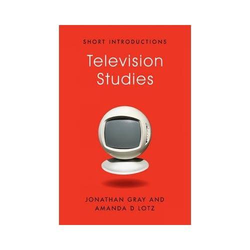 [(Television Studies)] [Author: Jonathan Gray] published on (November, 2011)