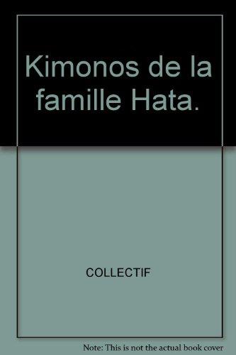 Kimonos de la famille Hata. Kimono Hat