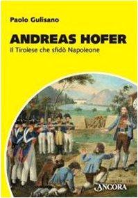 andreas-hofer-il-tirolese-che-sfido-napoleone