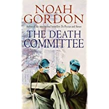 [The Death Committee] (By: Noah Gordon) [published: July, 2001]