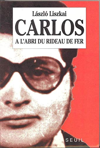 Carlos, à l'abri du rideau de fer
