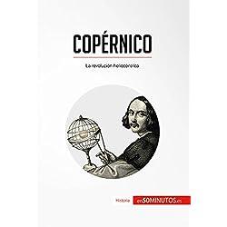 Copérnico: La revolución heliocéntrica (Historia)