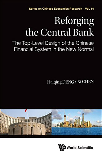 reforging-the-central-bankthe-top-level-design-of-the-chinese-financial-system-in-the-new-normal