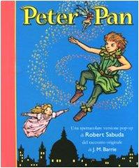 Peter Pan. Libro pop-up. Ediz. illustrata