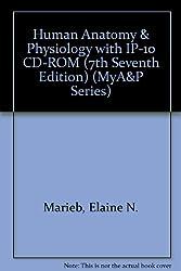Human Anatomy & Physiology with IP-10 CD-ROM (7th Seventh Edition) (MyA&P Series)