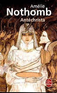 Antichrista par Amélie Nothomb
