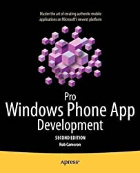 [Pro Windows Phone 7 Development] (By: Rob Cameron) [published: December, 2011]