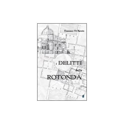I Delitti Della Rotonda