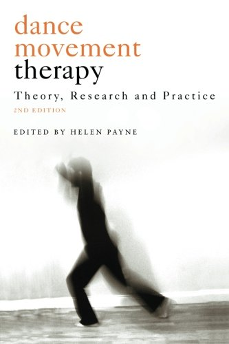 Dance Movement Psychotherapy: Theory, Research and Practice