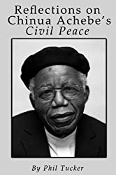 Reflections on Chinua Achebe's Civil Peace