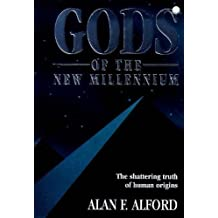 Gods of the New Millenium by Alan F Alford (19-Mar-1998) Paperback