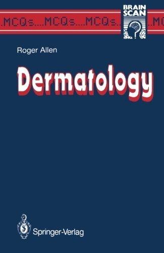 Dermatology (MCQ's...Brainscan) 1st edition by Allen, Bernard R. (2013) Paperback