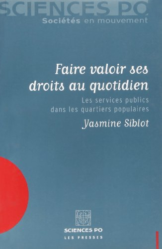 Faire valoir ses droits au quotidien : Les services publics dans les quartiers populaires