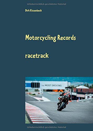 Motorcycling Records por Dirk Kissenbeck