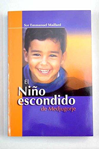 El Niño Escondido De Medjugorje