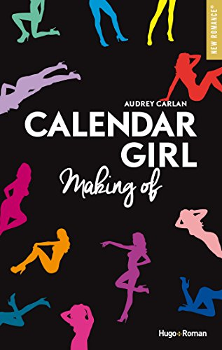 Calendar Girl Making of par [Carlan, Audrey]