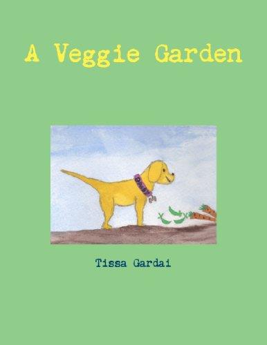 A Veggie Garden (Garden Veggie)