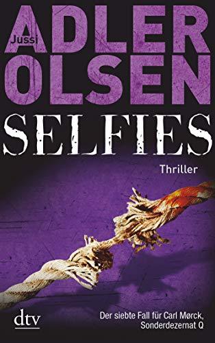 Selfies: Der siebte Fall für das Sonderdezernat Q in Kopenhagen Thriller (Carl Mørck) (7 Adler)