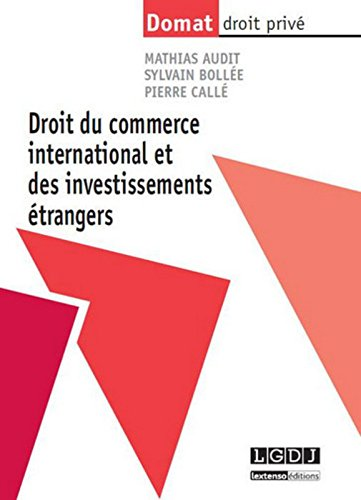 Droit du commerce international et des investissements trangers