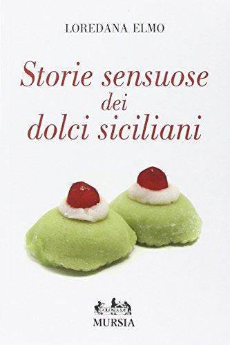 Storie sensuose dei dolci siciliani