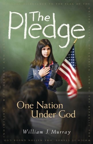 the-pledge-one-nation-under-god-by-william-j-murray-2007-05-25