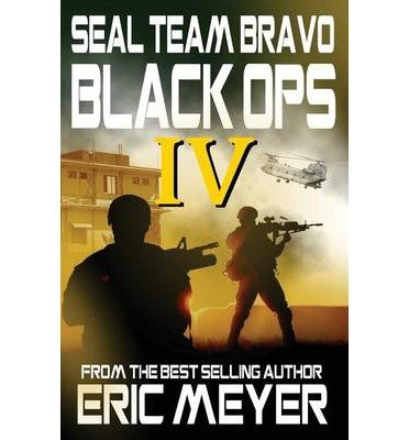 BY Meyer, Eric ( Author ) [ ECHO SIX: BLACK OPS ] Sep-2012 [ Paperback ]