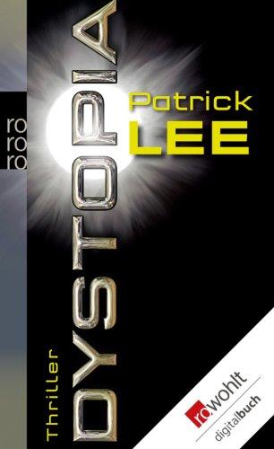 Buchseite und Rezensionen zu 'Dystopia' von Patrick Lee