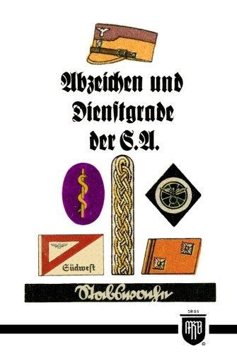Abzeichen Und Dienstgrade Der S A Militaria Sa Wehrmacht Uniformen Abzeichen 3 Reich 2 Weltkrieg Orden Und Ehrenzeichen History Edition Buch Von Cord Von Einem Bucktheblulo