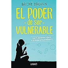 El poder de ser vulnerable (Crecimiento personal)