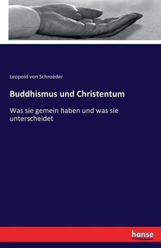 Buddhismus und Christentum: Was sie gemein haben und was sie unterscheidet